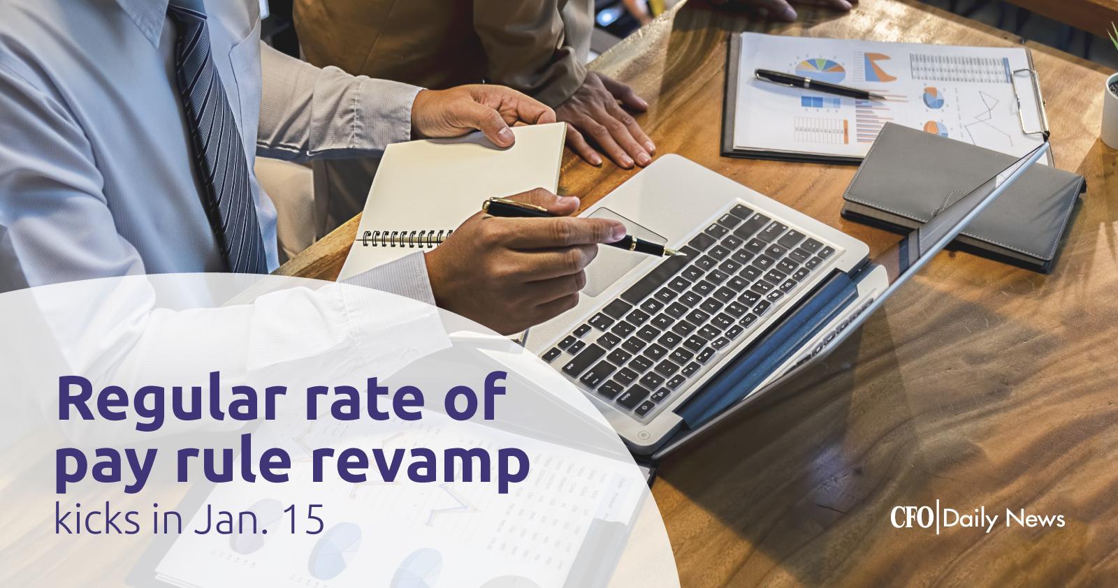 Regular rate of pay rule revamp