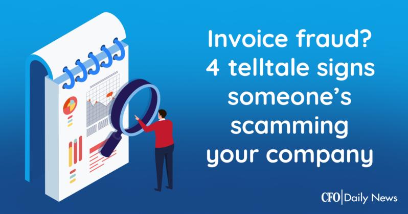 Invoice fraud? 4 telltale signs