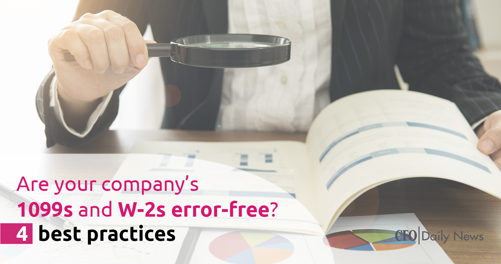 are your company's 1099s and W-2s error-free 4 best practices