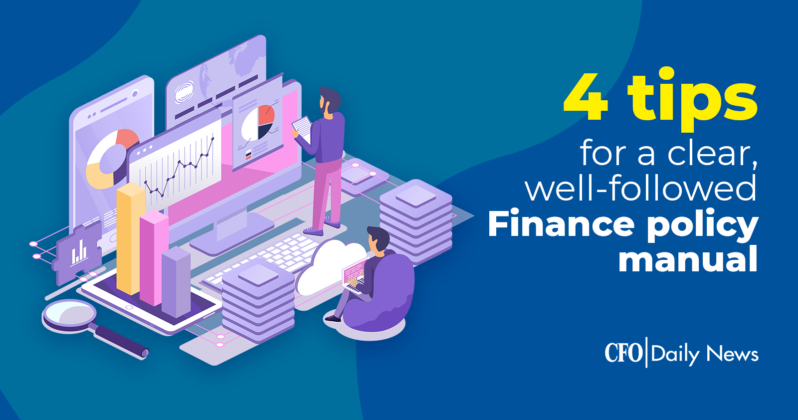 4 tips for a clear well followed finance policy manual