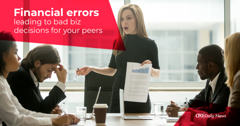 financial errors leading to bad business decisions for your peers