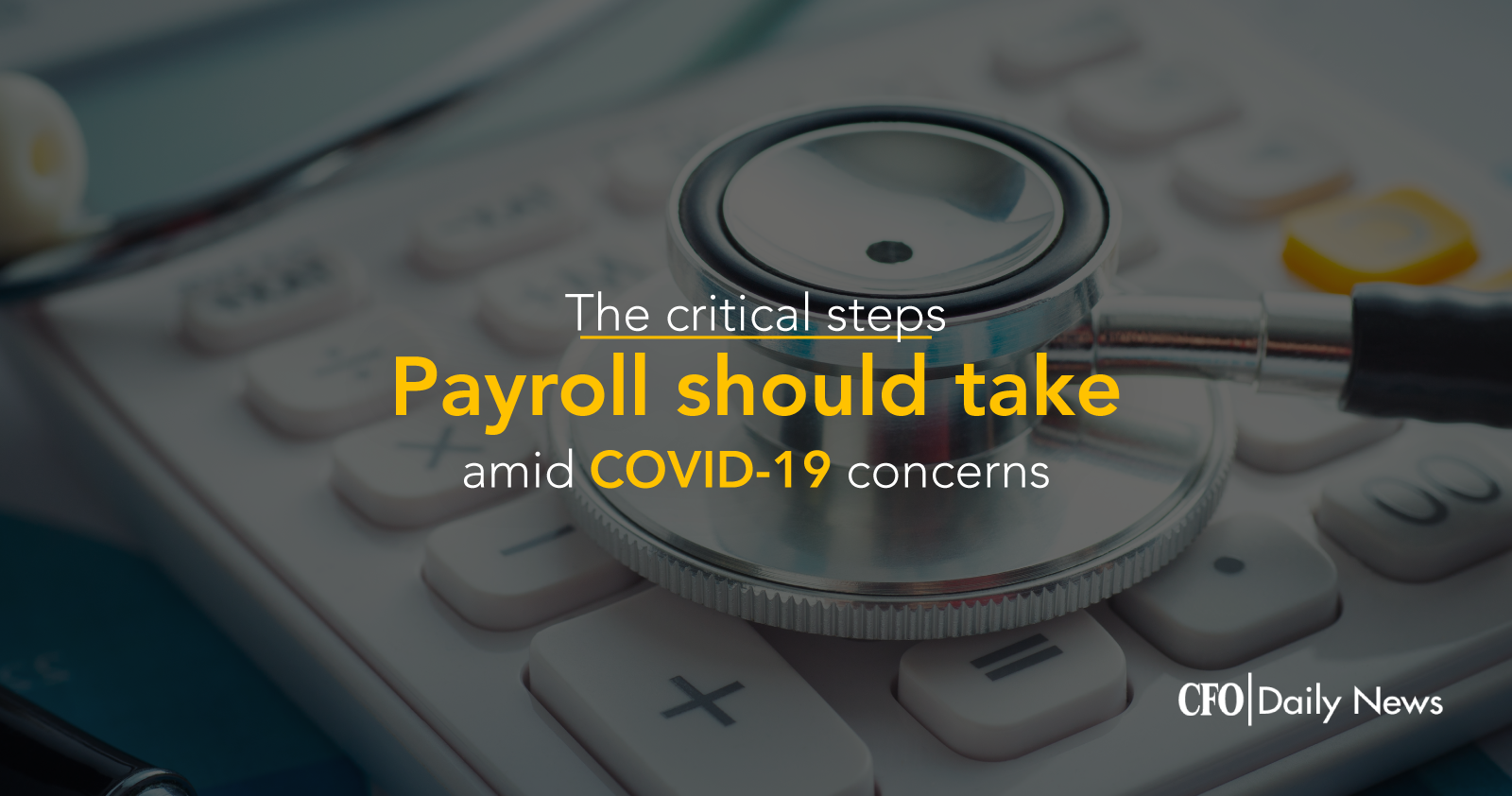 critical steps Payroll should take amid COVID19