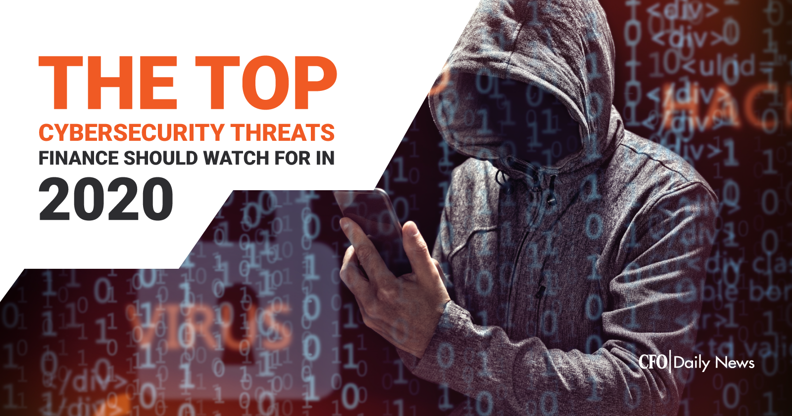 The Top Cybersecurity Threats Finance Needs to Watch out for