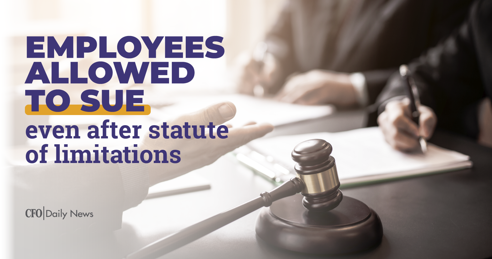 Employees allowed to sue even after statute of limitations