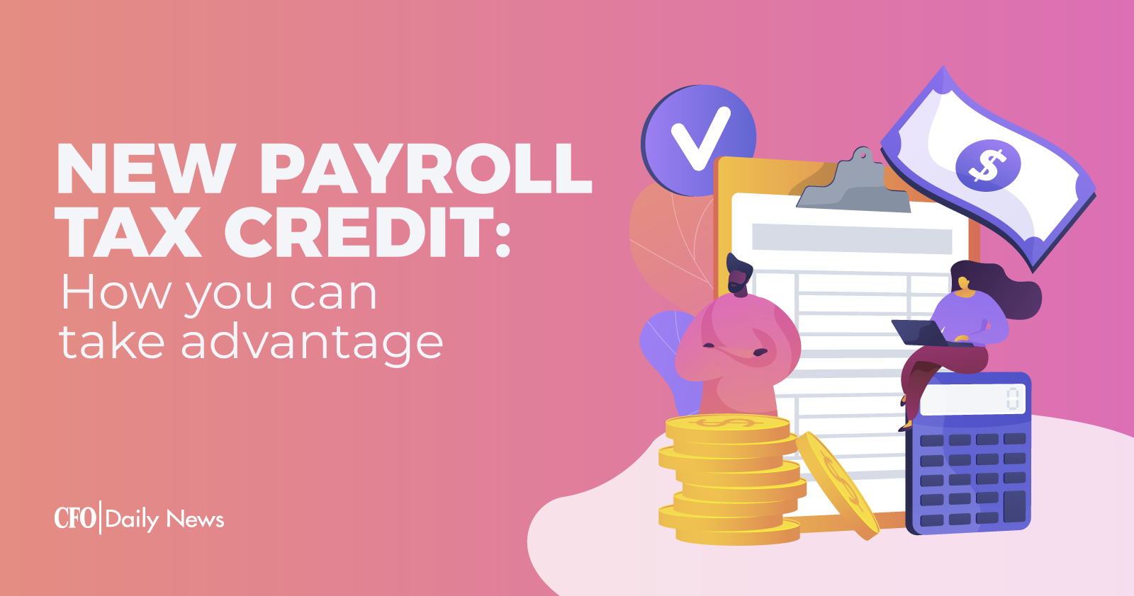 New payroll tax credit and how you can take advantage