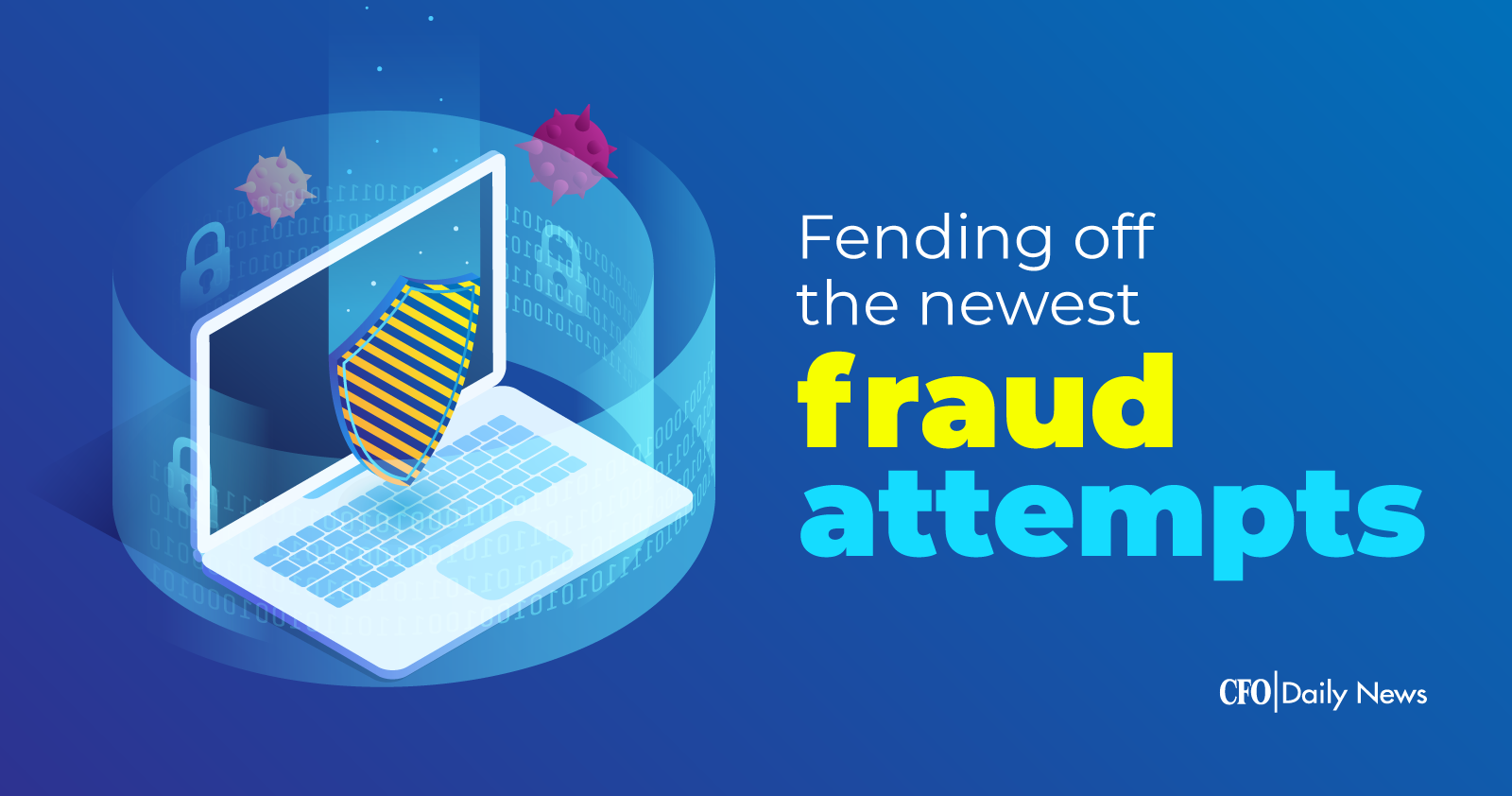 Fending off the newest fraud attempts