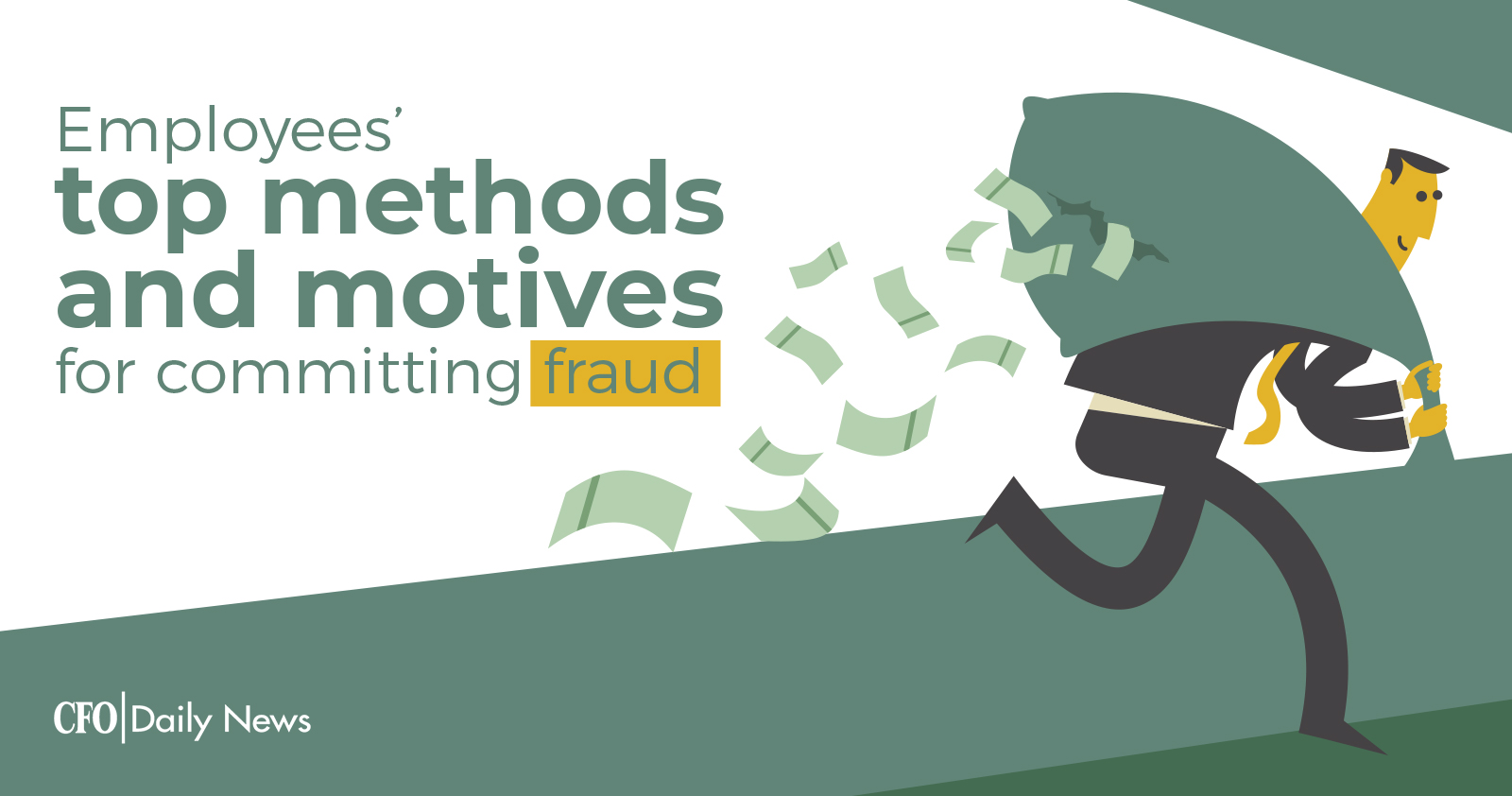 employees top methods and motives for committing fraud