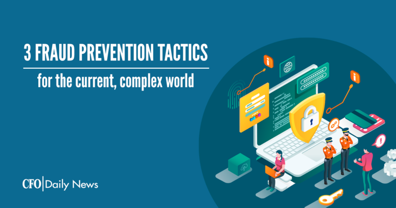 3 fraud prevention tactics for the current complex world