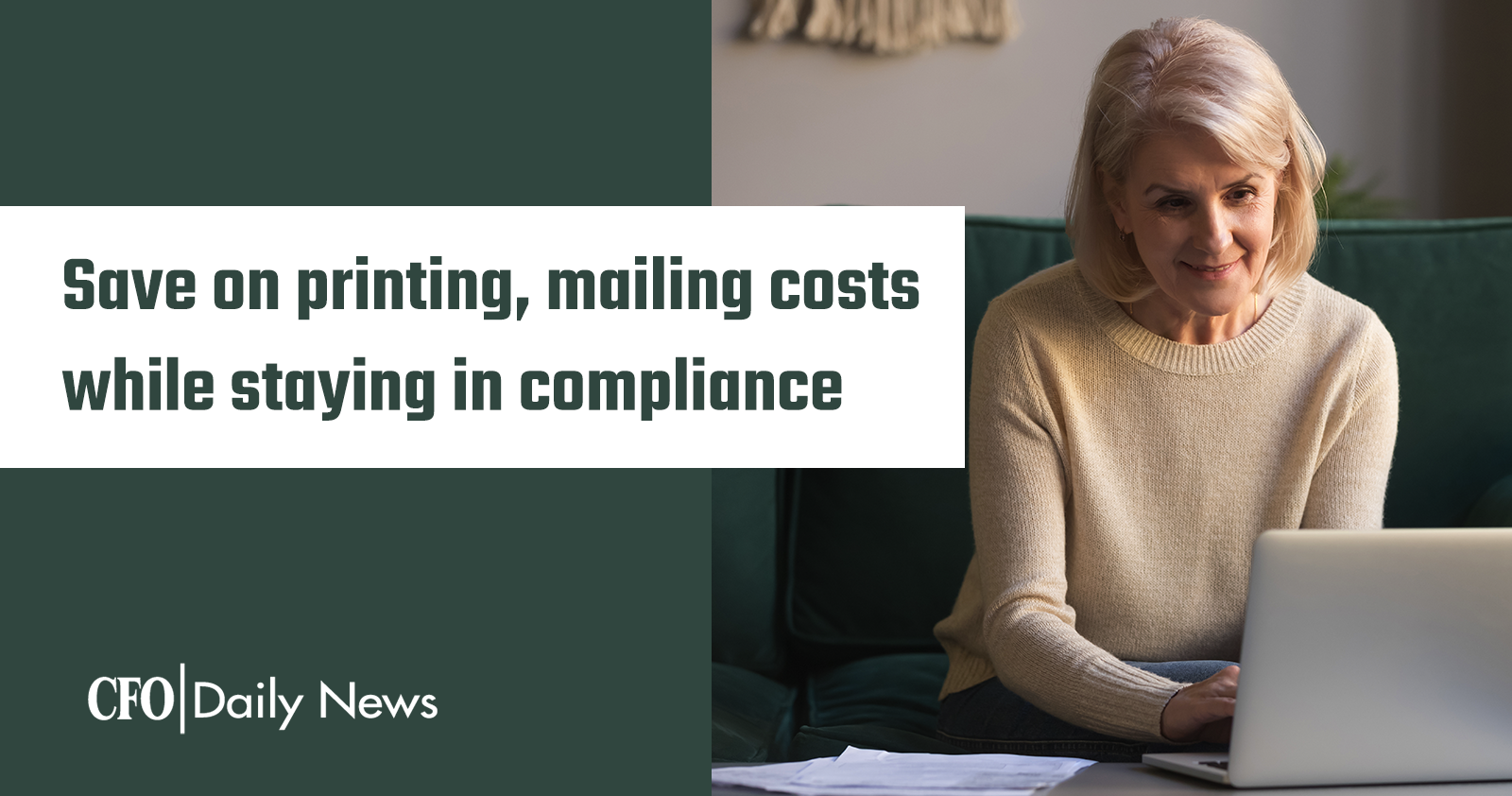 save on printing mailing costs while staying in compliance