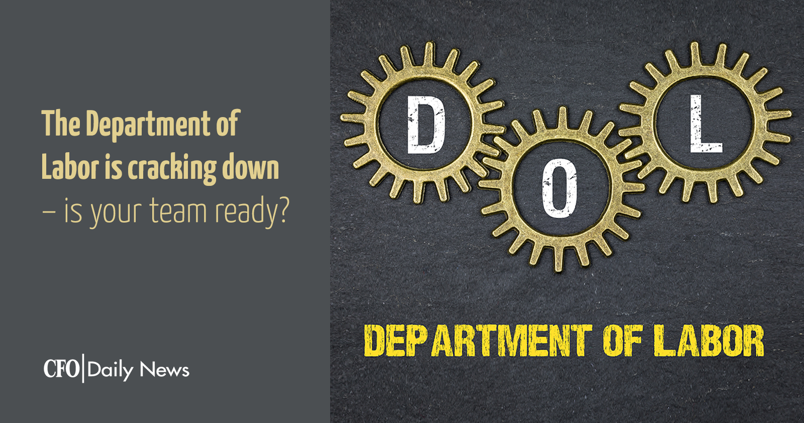 the department of labor is cracking down is your team ready