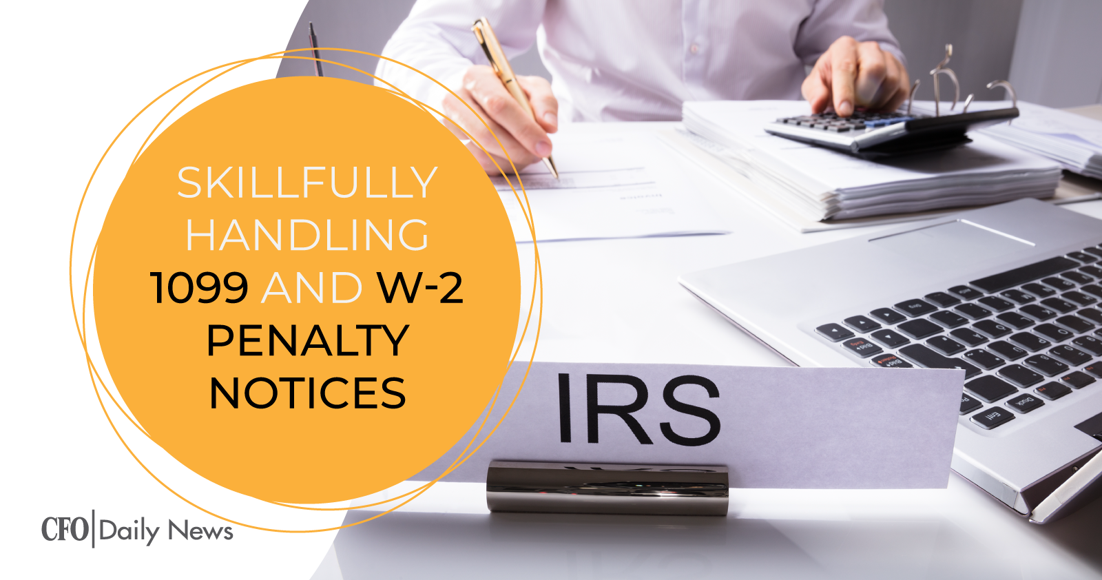 Higher penalties for information returns, courtesy of IRS