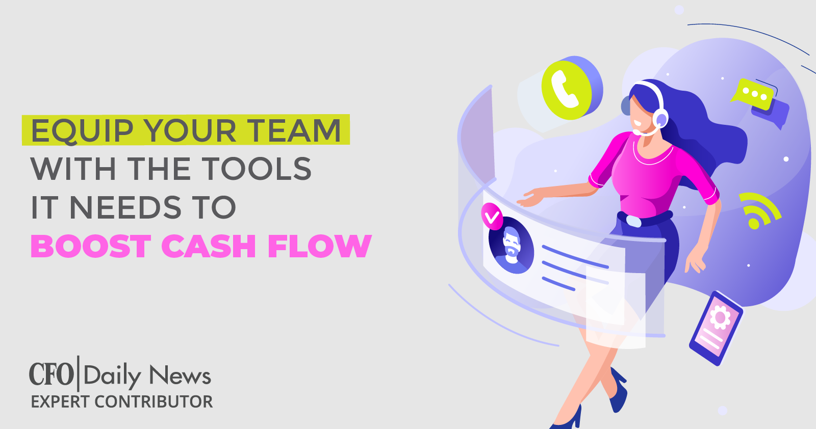 equip your team with the tools it needs to boost cash flow