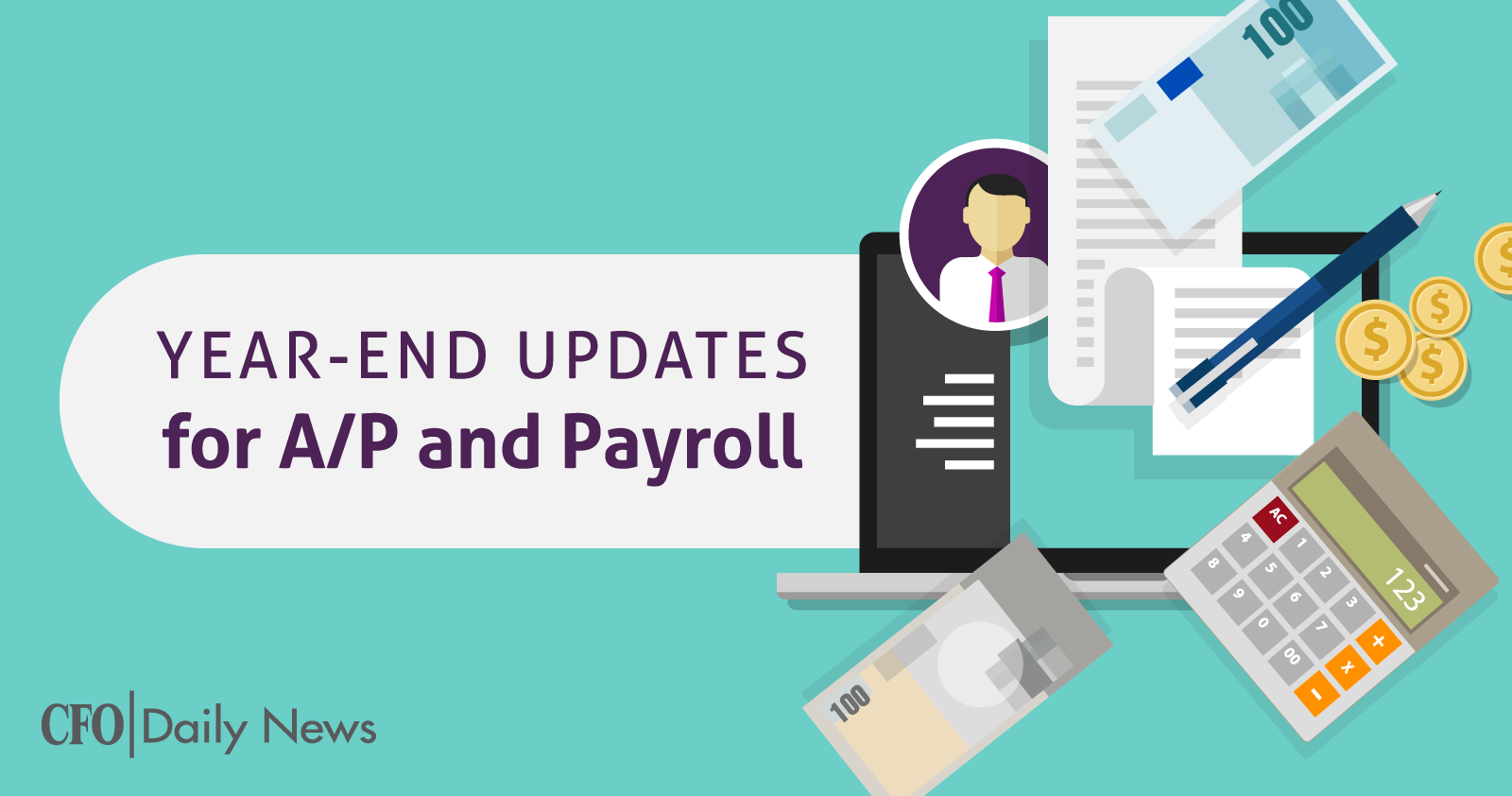 year end updates for accounts payable and payroll