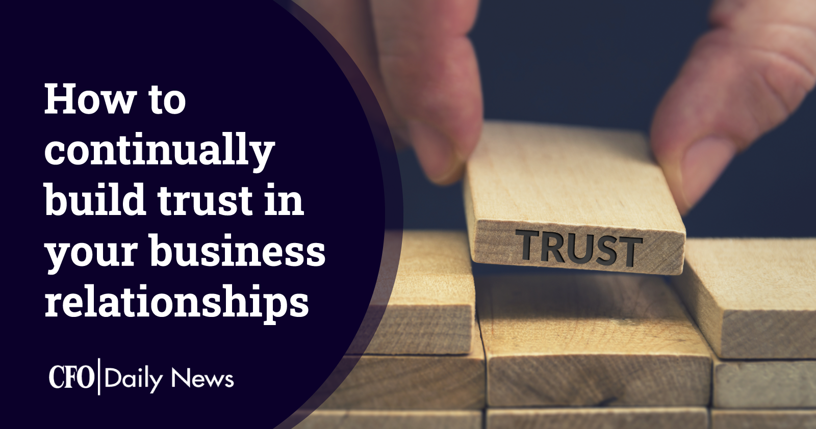 how to continually build trust in your business relationships