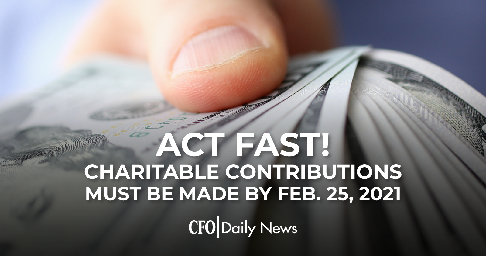 Act Fast Charitable Contributions Must Be Made By Feb 25 2021