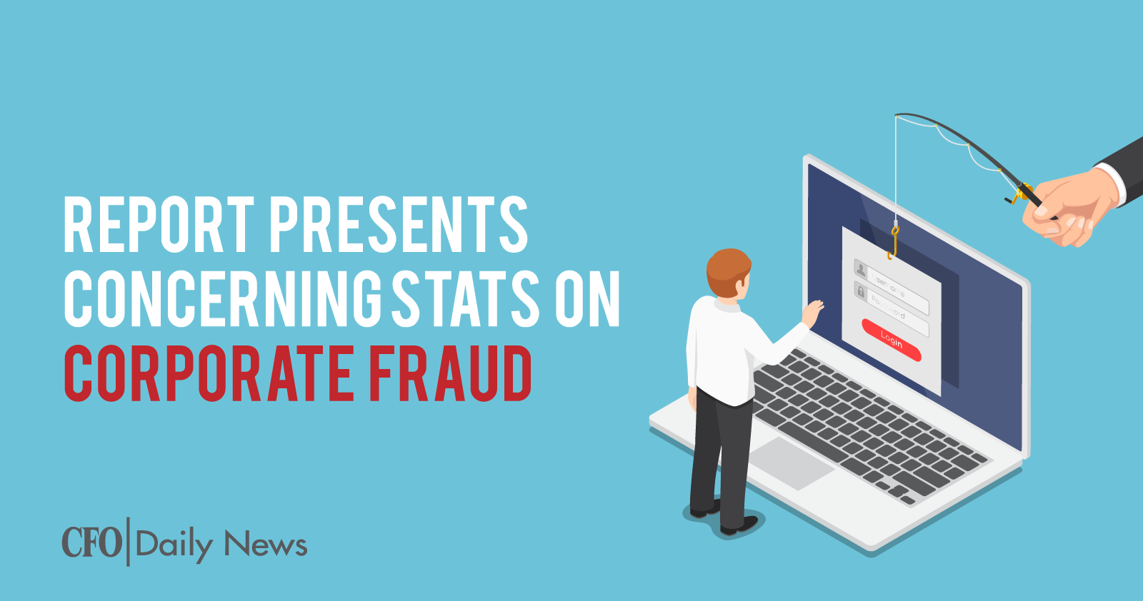 Report Presents Concerning Stats On Corporate Fraud