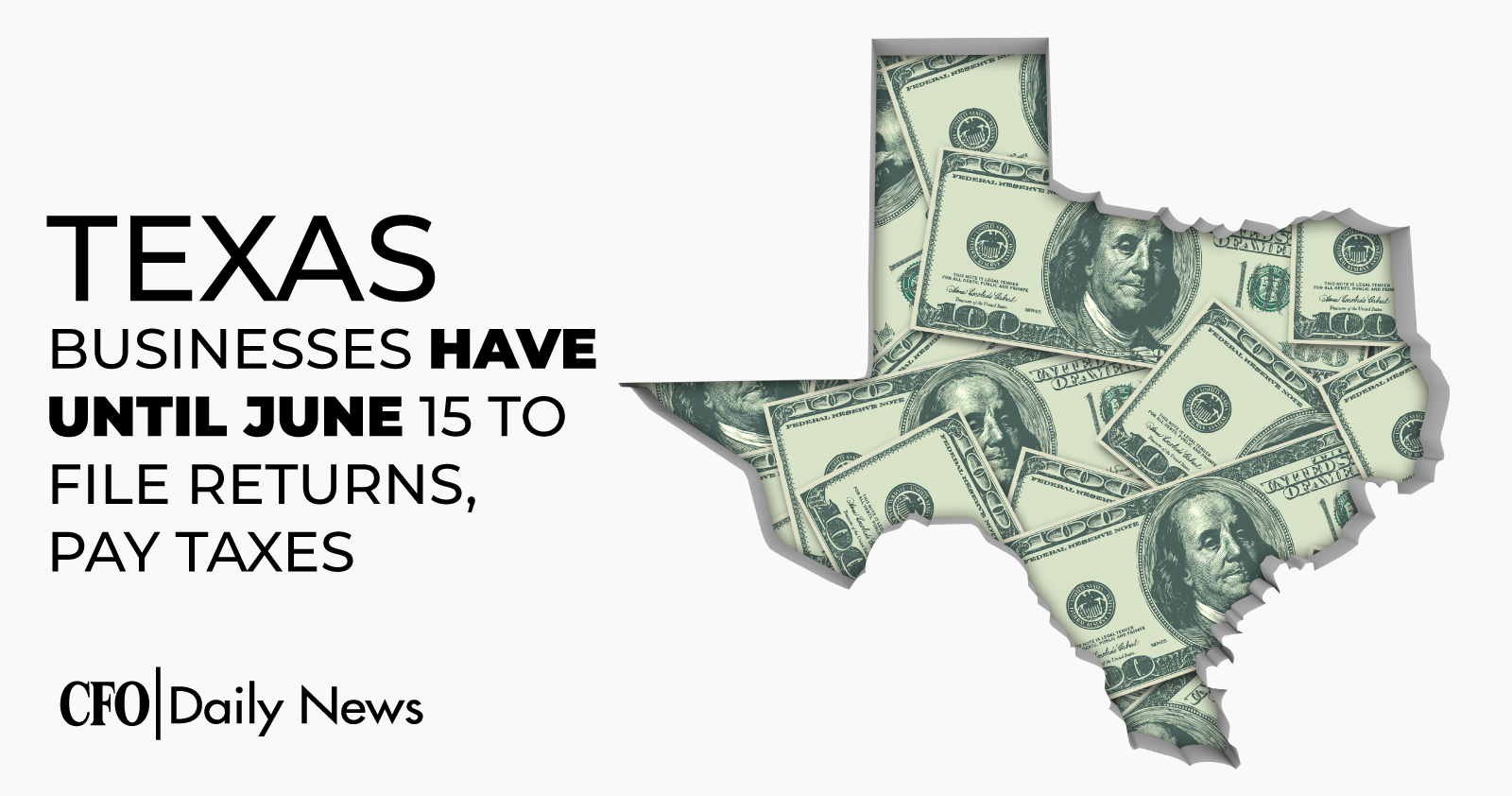 Texas Businesses Have Until June 15 To File Returns Pay Taxes