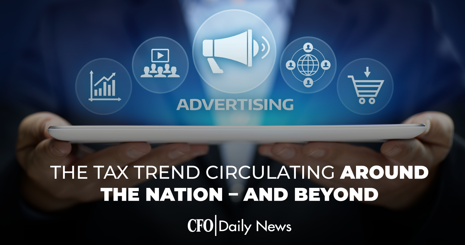 the tax trend circulating around the nation and beyond