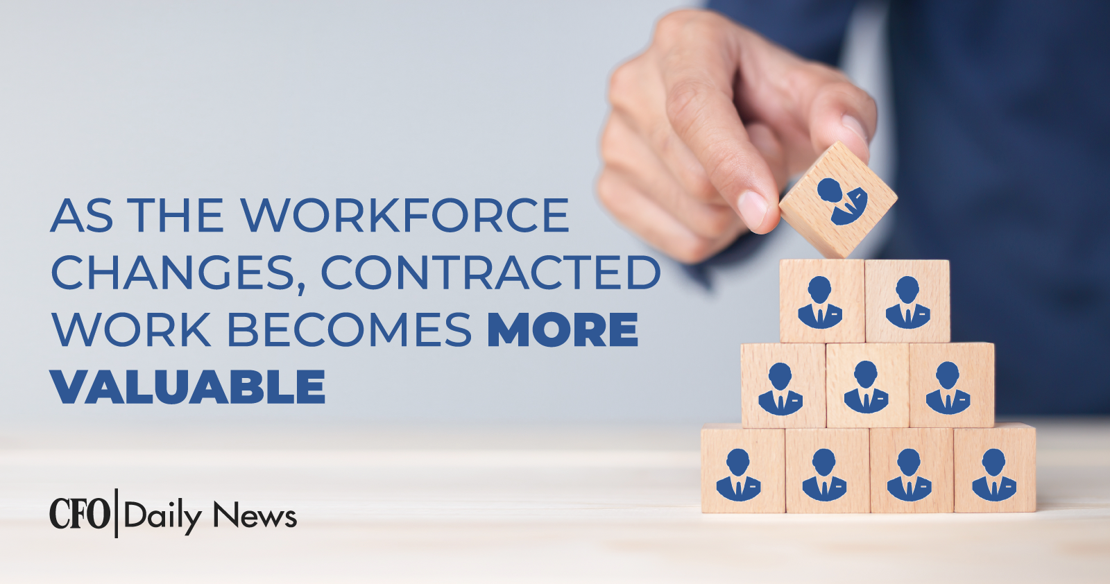 As The Workforce Changes Contracted Work Becomes More Valuable