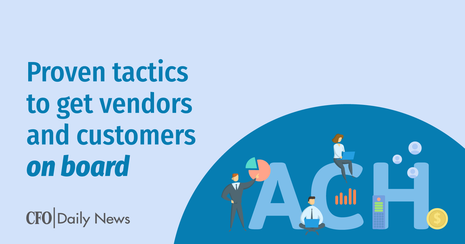 Proven Tactics To Get Vendors And Customers On Board