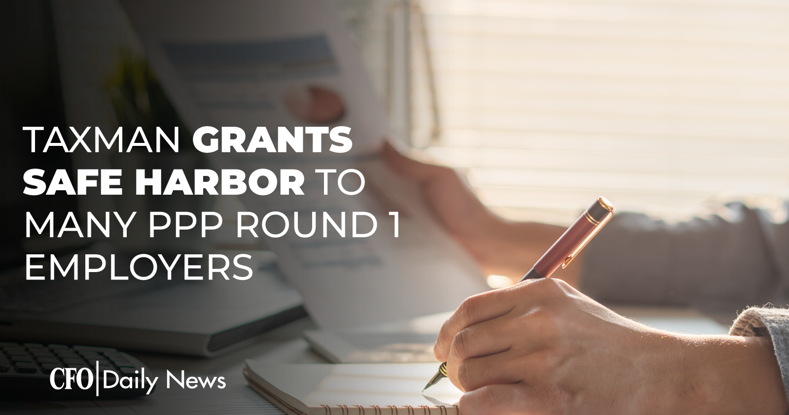Taxman Grants Safe Harbor To Many PPP Round 1 Employers