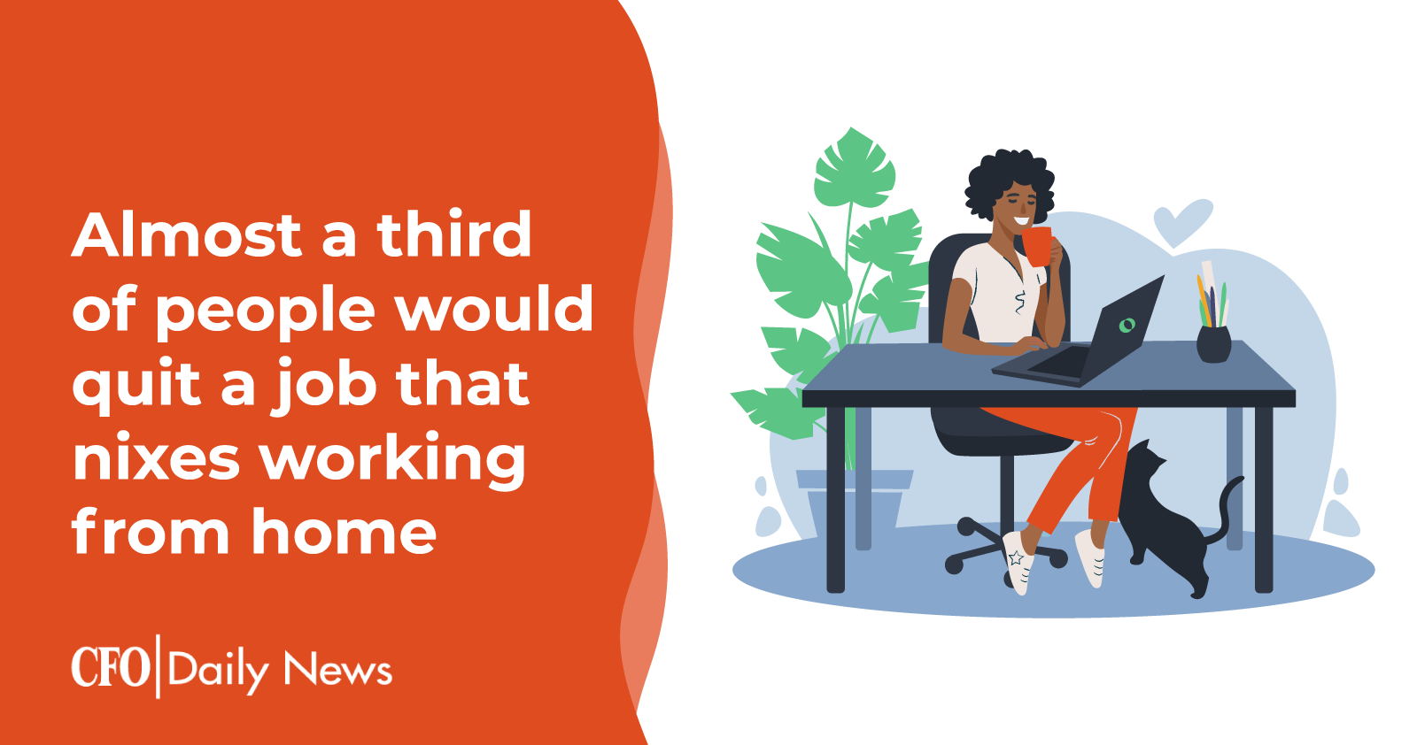 almost a third of people would quit a job that nixes working from home