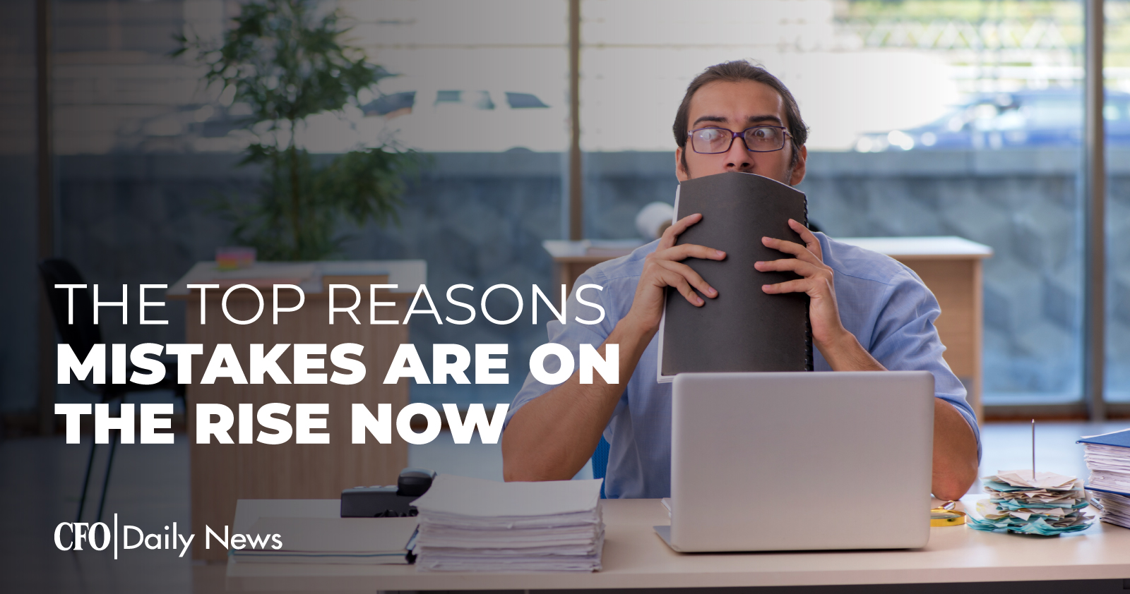 The Top Reasons Mistakes Are On The Rise Now