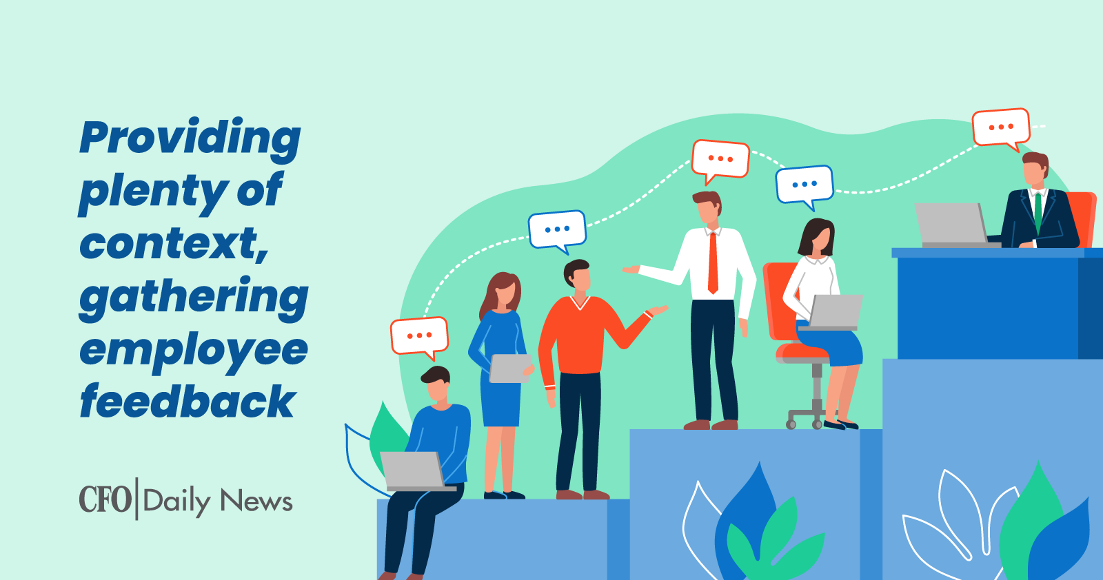 providing plenty of context gathering employee feedback