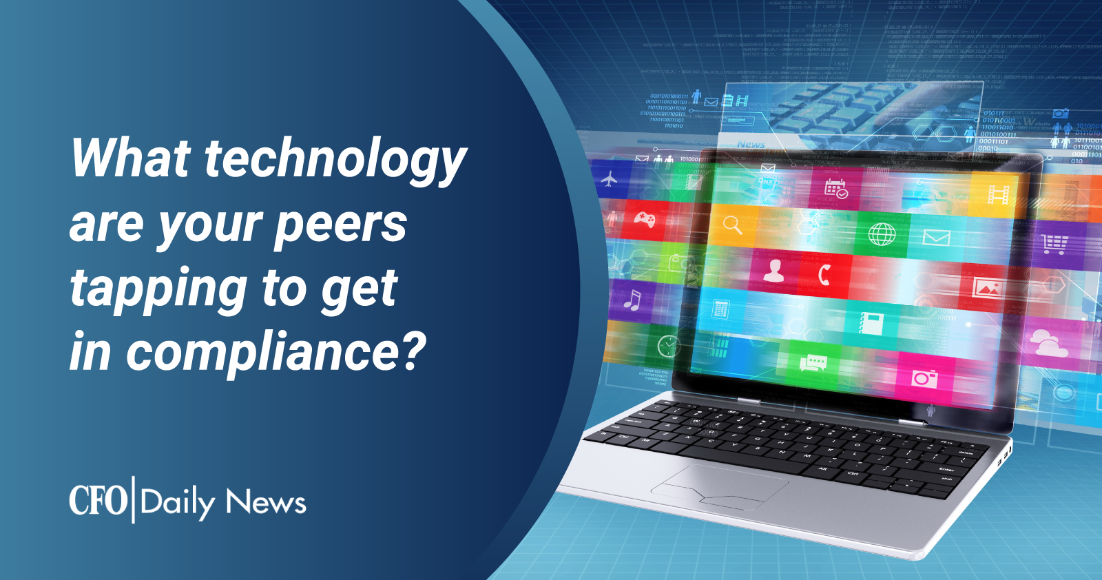 what technology are your peers tapping to get in compliance