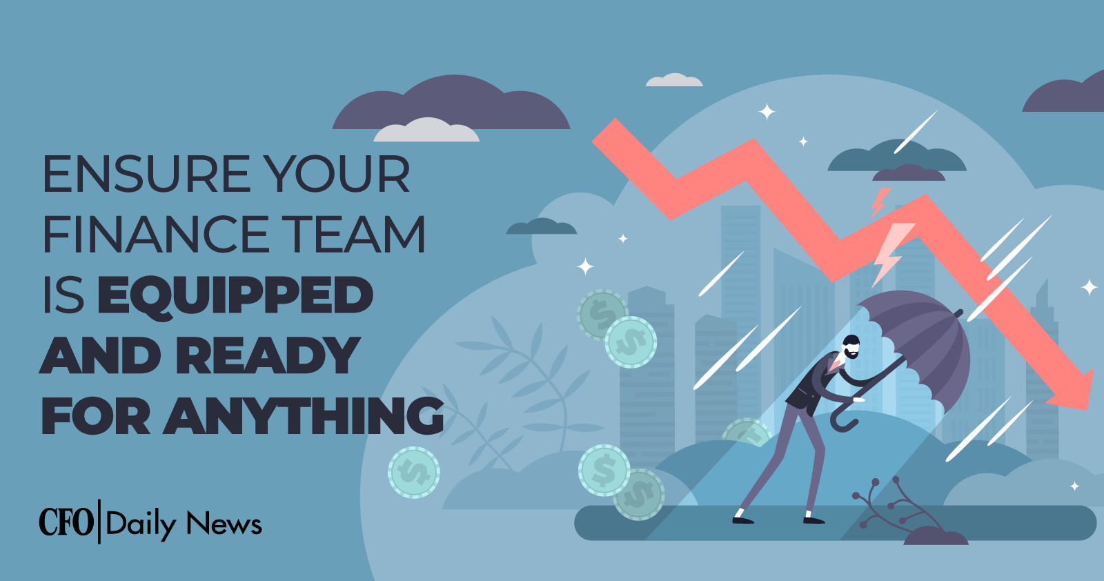 ensure your finance team is equipped and ready for anything