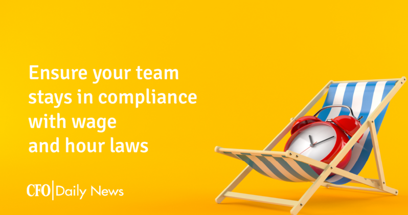 ensure your team stays in compliance with wage and hour laws