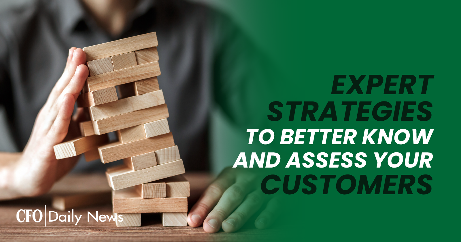 expert strategies to better know and assess your customers