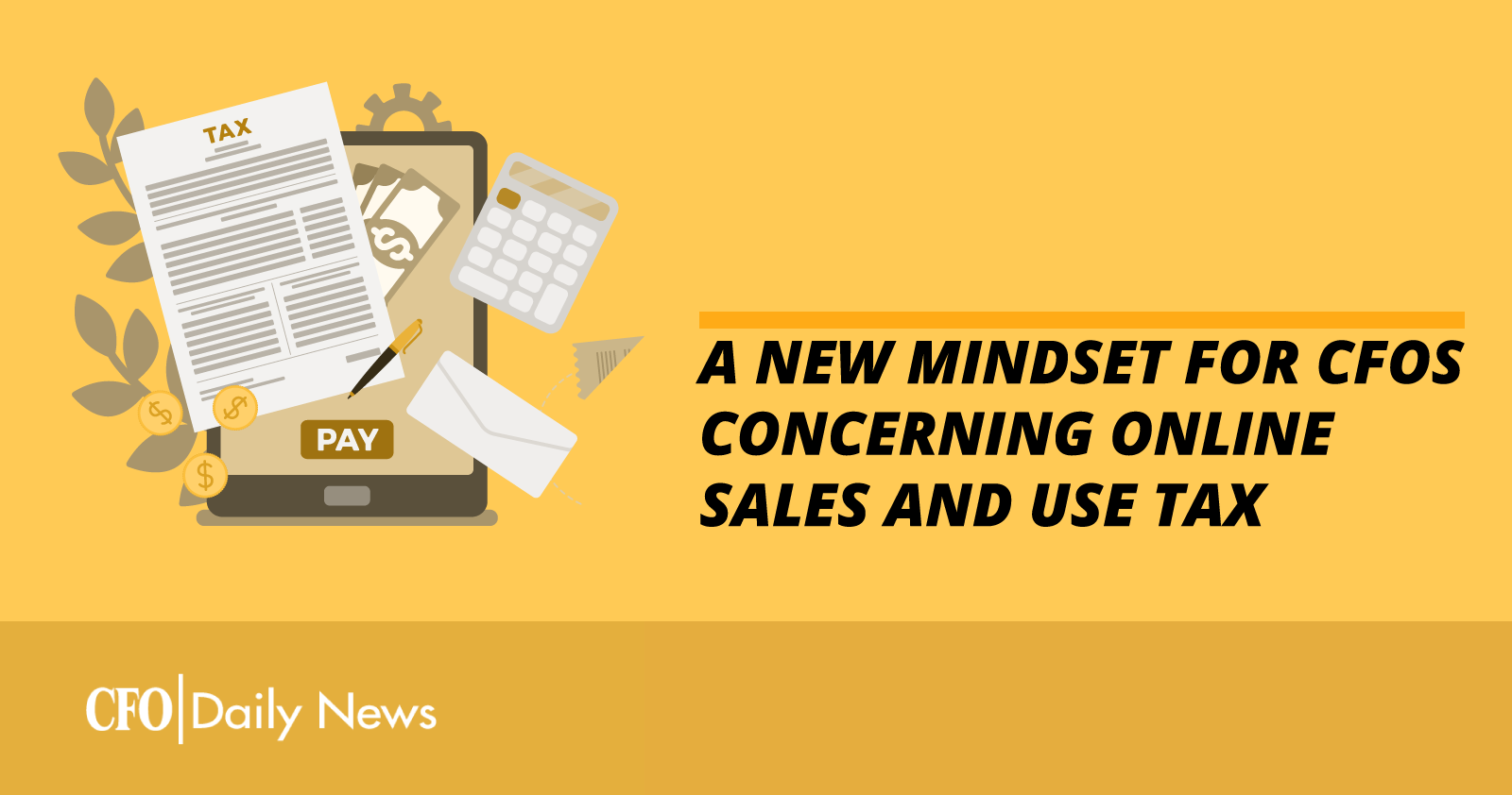 a new mindset for CFOs concerning online sales and use tax