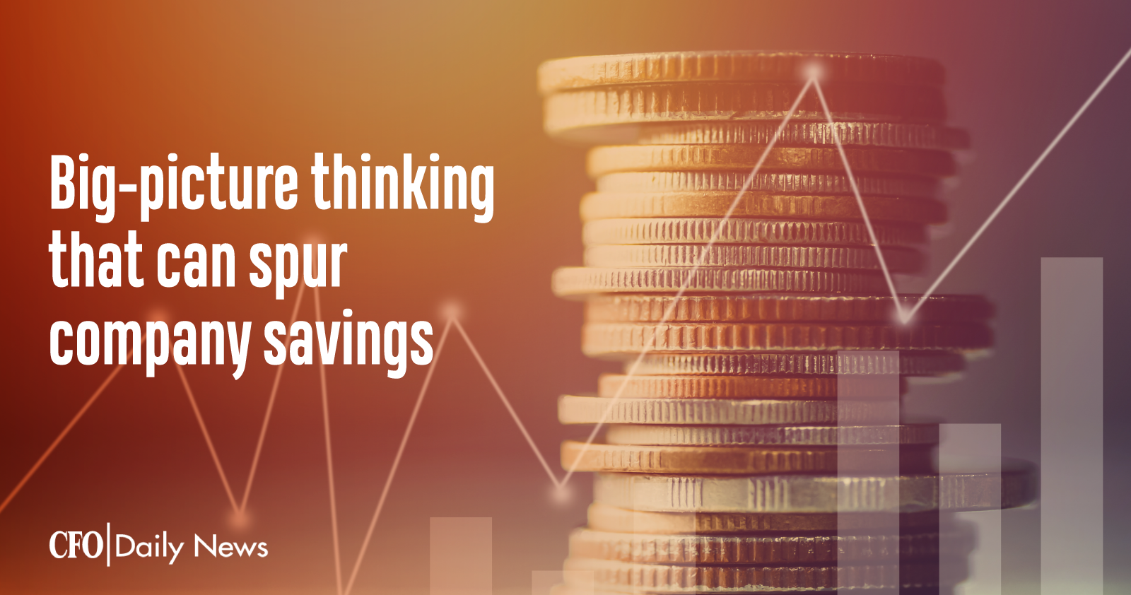 big picture thinking that can spur company savings