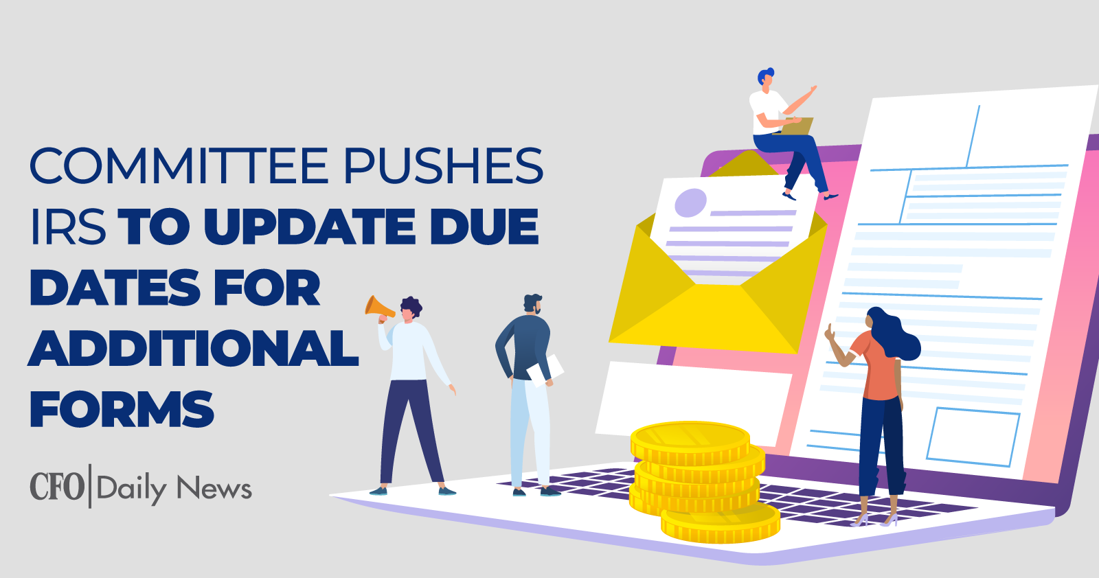 committee pushes IRS to update due dates for additional forms