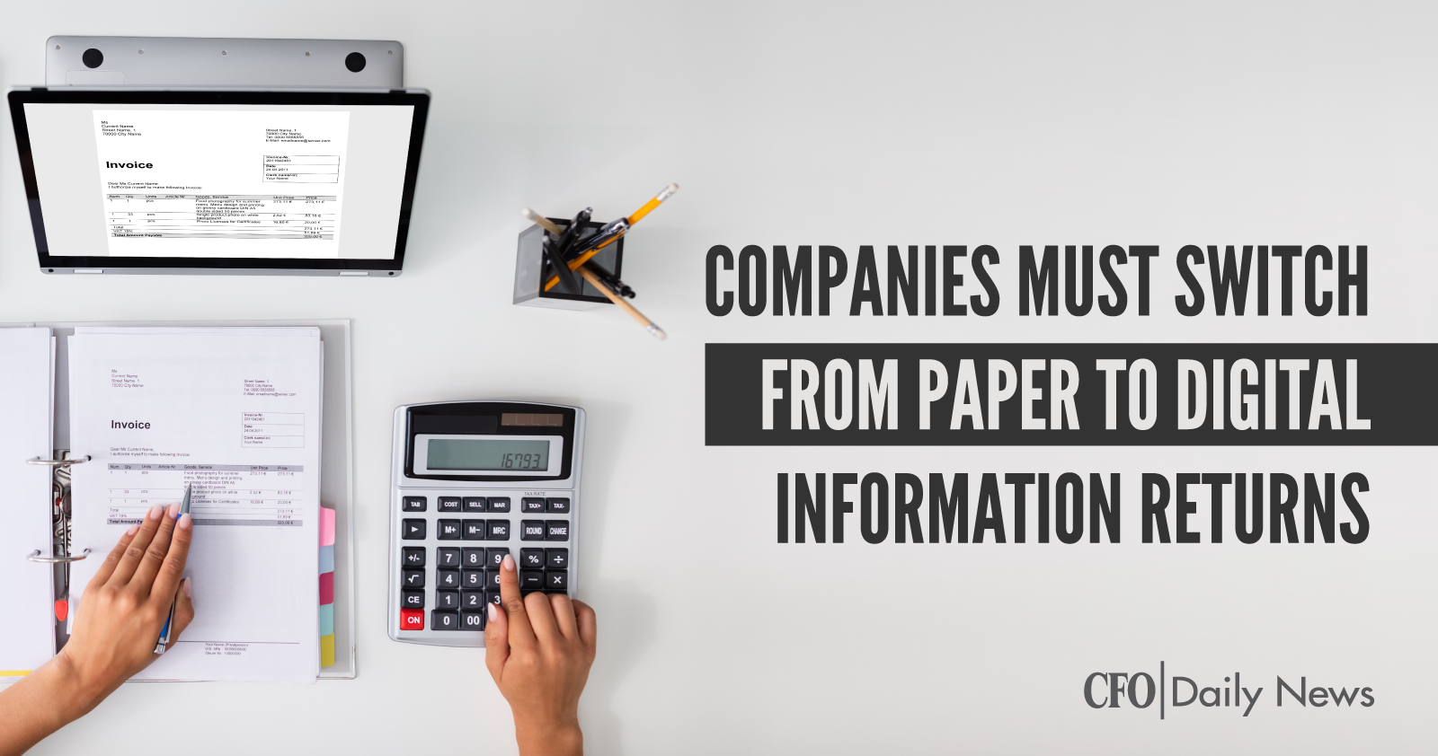 Companies Must Switch From Paper To Digital Information Returns