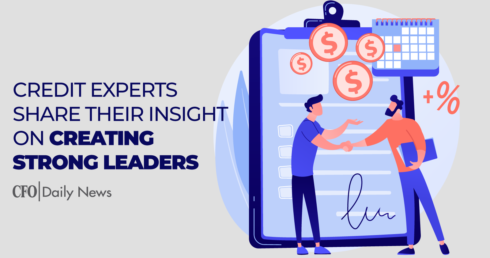 Credit Experts ShareT heirI nsight On Creating Strong Leaders