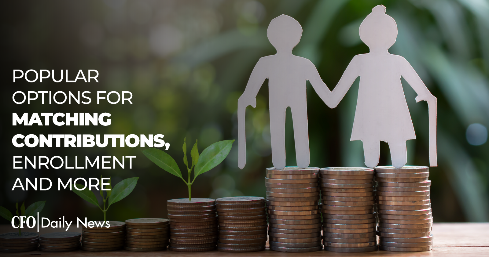 Popular Options For Matching Contributions Enrollment And More