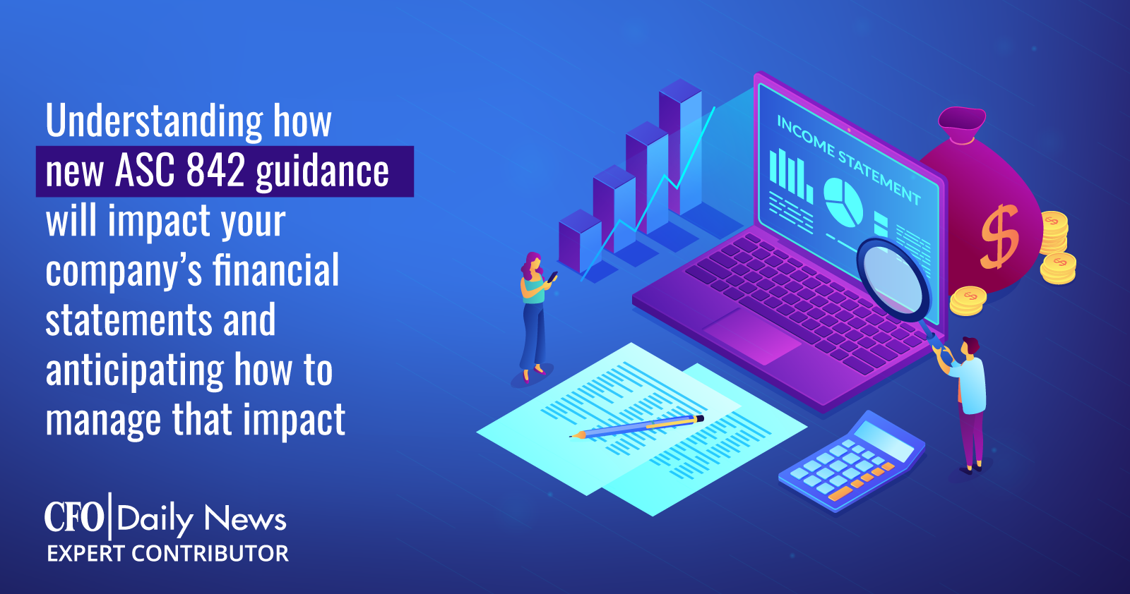 Understanding How New ASC 842 Will Impact Your Companys Financial Statements
