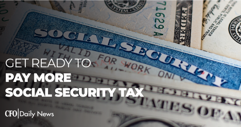 get ready to pay more social security tax