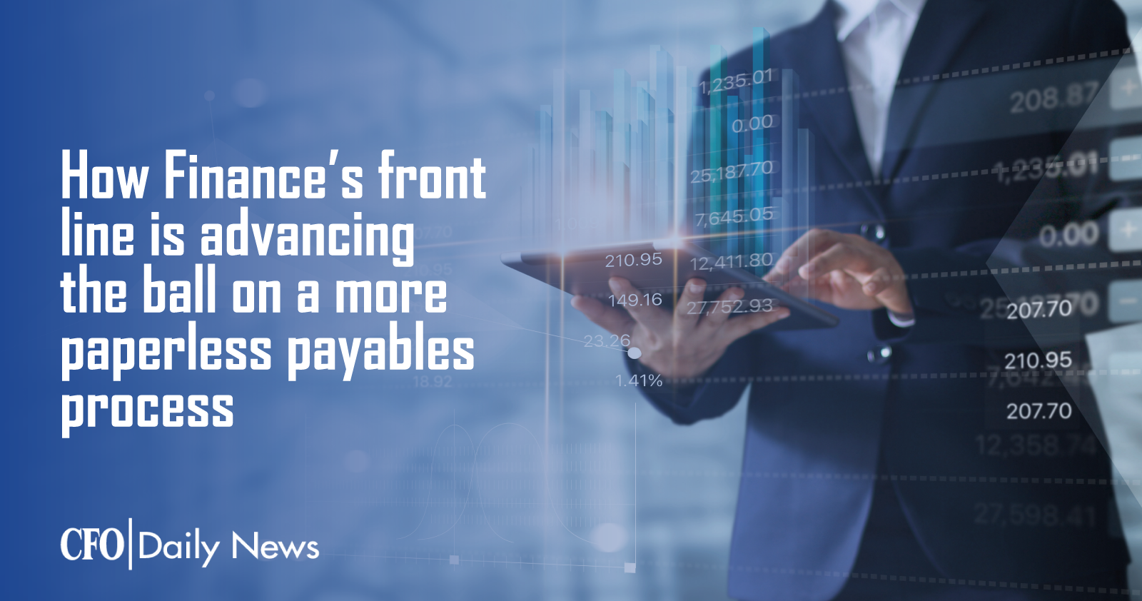 how finances front line is advancing the ball on a more paperless payables process