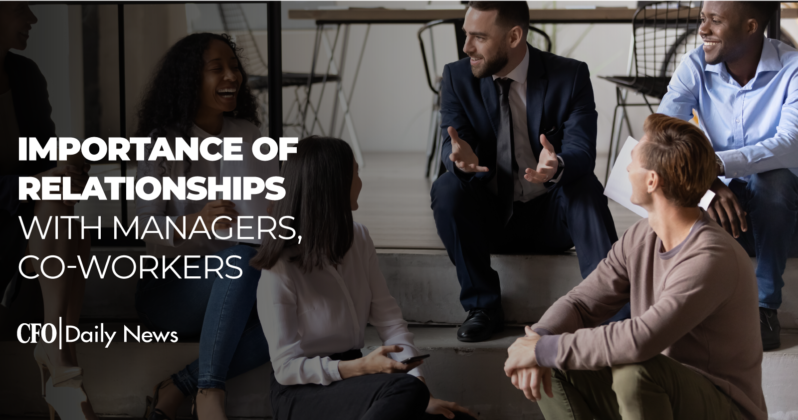 importance of relationships with managers coworkers