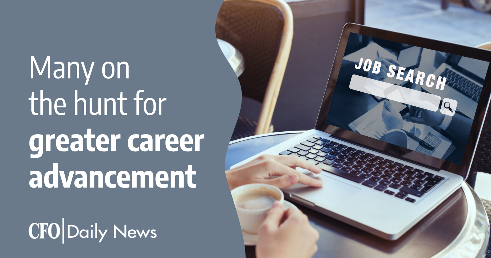 many on the hunt for greater career advancement